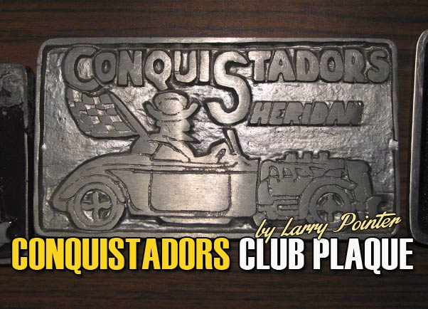 conquistadors club plaque custom car chroniclecustom car chronicle. Black Bedroom Furniture Sets. Home Design Ideas