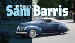 sam barris 1940 mercury