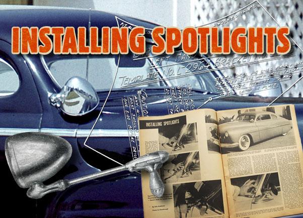 [DIAGRAM_0HG]  Installing Spotlights - Custom Car ChronicleCustom Car Chronicle | Vintage Spotlight Wiring Diagram |  | Custom Car Chronicle