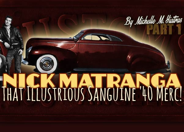 Nick Matranga 1940 Mercury Barris