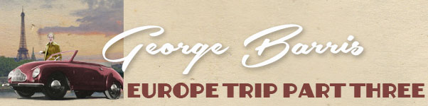 CCC-george-barris-europe-part-three