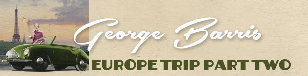 CCC-george-barris-europe-part-two