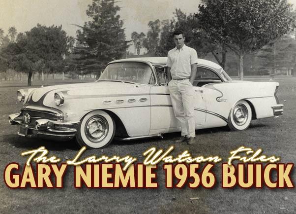 Larry Watson Gary Niemie 56 Buick