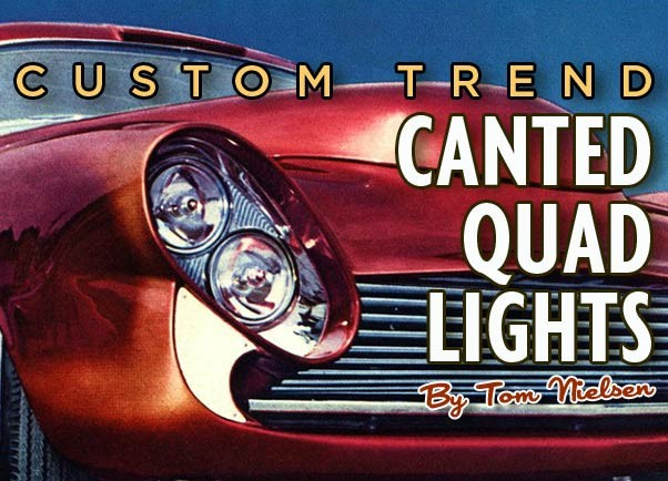 Canted Quad Lights